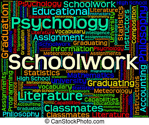 Schoolwork Word Shows Undertaking Words And Text -...