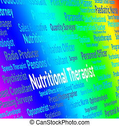 Nutritional Therapist Represents Work Nutriment And Foods -...