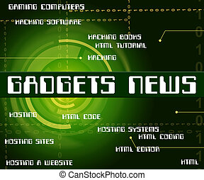 Gadgets News Means Information Words And Apparatus - Gadgets...