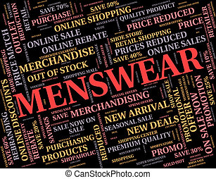 Menswear Word Represents Mans Mens And Person - Menswear...