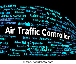 Air Traffic Controller Represents Employee Work And Text -...