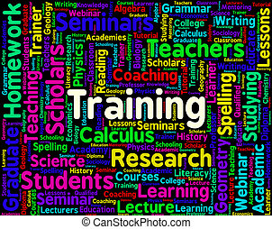 Training Word Shows Education Learn And Lesson
