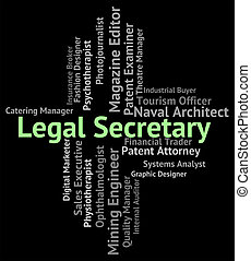 Legal Secretary Shows Personal Assistant And Pa - Legal...