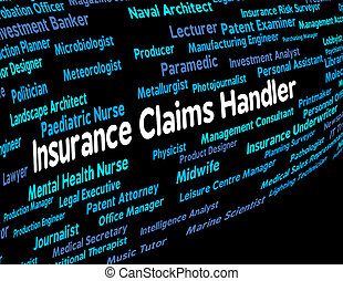 Insurance Claims Handler Indicates Recruitment Indemnity And...