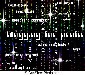Blogging For Profit Represents Earning Web And Revenues -...