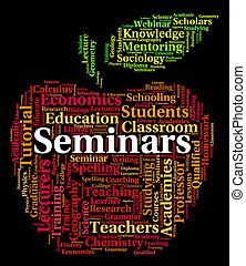 Seminars Word Indicates Presentation Conference And Conferences