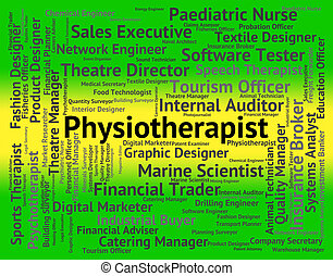 Physiotherapist Job Indicates Physiotherapy Career And...