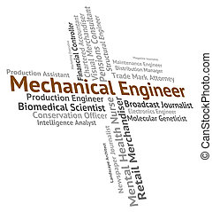 Mechanical Engineer Shows Word Text And Hiring - Mechanical...