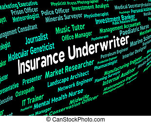 Insurance Underwriter Represents Policy Protection And...