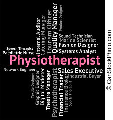 Physiotherapist Job Shows Work Occupational And Employment -...