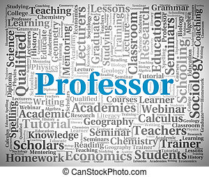 Professor Word Shows Teacher Teaching And Professors -...