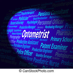 Optometrist Job Shows Eye Doctor And Career - Optometrist...