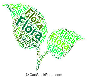 Flora Word Means Plant Life And Areas - Flora Word...