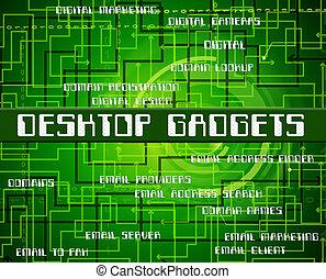 Desktop Gadgets Means Mod Con And Appliances - Desktop...