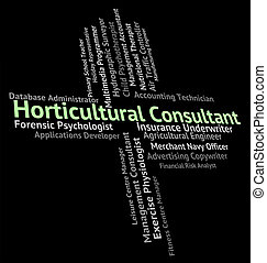 Horticultural Consultant Represents Word Farmed And Jobs -...