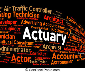 Actuary Job Shows Actuarial Science And Cpa - Actuary Job...