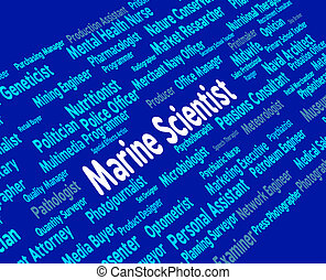 Marine Scientist Shows Hiring Naval And Oceanic - Marine...