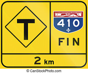 End Of Quebec Highway - T-Intersection - Warning road sign...