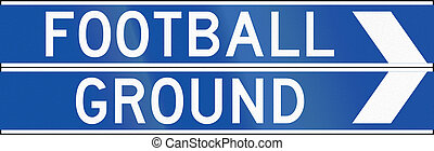 Football Ground In Australia - Australian guide sign -...