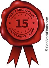 Fifteenth Anniversary - Fifteen year anniversary wax seal.