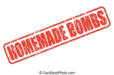 Home Made Bombs red stamp text on white
