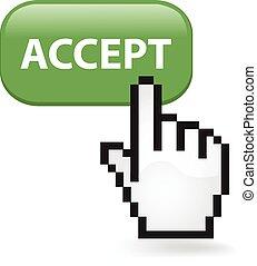 Accept Button - Accept button with a cursor hand