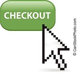 Checkout Button Click - Checkout button with a cursor arrow.
