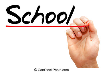 School - Hand writing School with marker, business concept