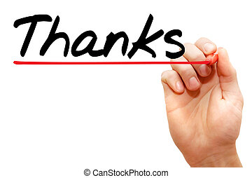 Thanks - Hand writing Thanks with marker, business concept