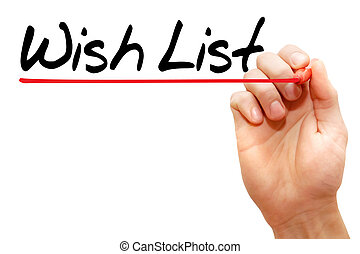 Wish List - Hand writing Wish List with marker, business...