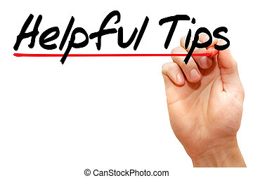Helpful Tips - Hand writing Helpful Tips with marker,...