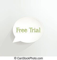 Free Trial - Free trial speech bubble.