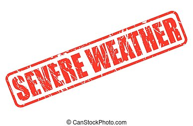 SEVERE WEATHER red stamp text on white