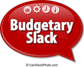 Budgetary Slack blank business diagram illustration - Blank...