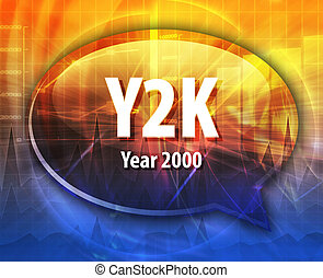 Y2K acronym definition speech bubble illustration - Speech...
