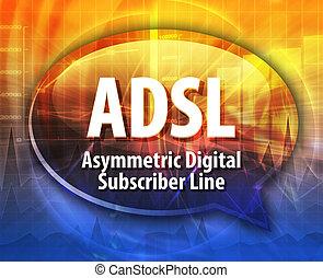 Adsl, siglas, definición, discurso, burbuja,...