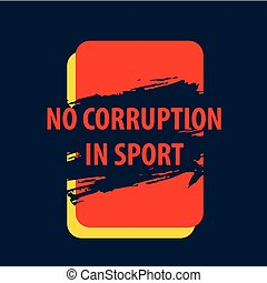 Vector poster There is corruption in the sport, of bribery...