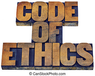code of ethics word abstract in wood type - code of ethics...