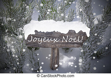 Sign Snowflakes Fir Tree Joyeux Noel Mean Merry Christmas -...