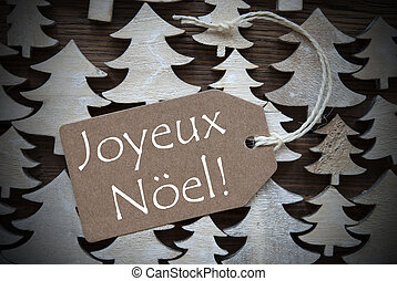 Brown Label With Joyeux Noel Means Merry Christmas - Brown...