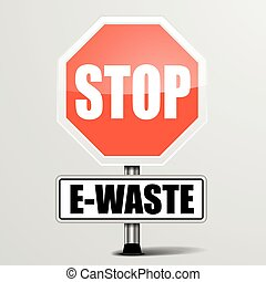 Stop E-Waste - detailed illustration of a red stop E-Waste...