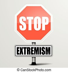Stop Extremism - detailed illustration of a red stop...