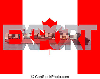 Container ship with export text and Canadian flag...