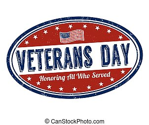 Veterans Day stamp - Grunge rubber stamp with the text...