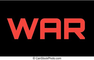 War caption red on black. Dramatic vivid letters with sense...