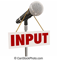 Input Word Sign Microphone Stand Share Opinions Ideas Suggestions