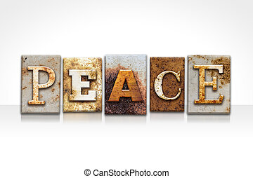 Peace Letterpress Concept Isolated on White - The word PEACE...