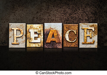 Peace Letterpress Concept on Dark Background - The word...