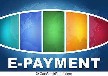 E-Payment text illustration concept on blue background with...