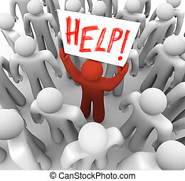Person Holding Help Sign in Crowd - A red person stands out...